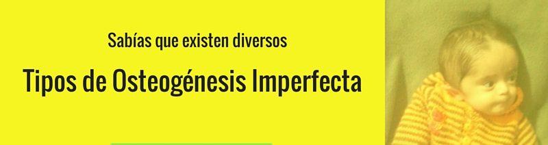 Tipos de Osteogénesis Imperfecta
